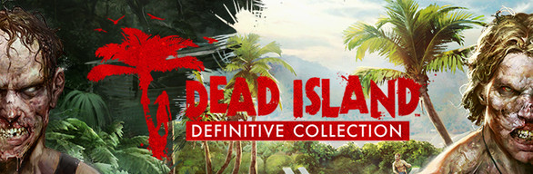 Dead_Island_Definitive_Collection_Banner